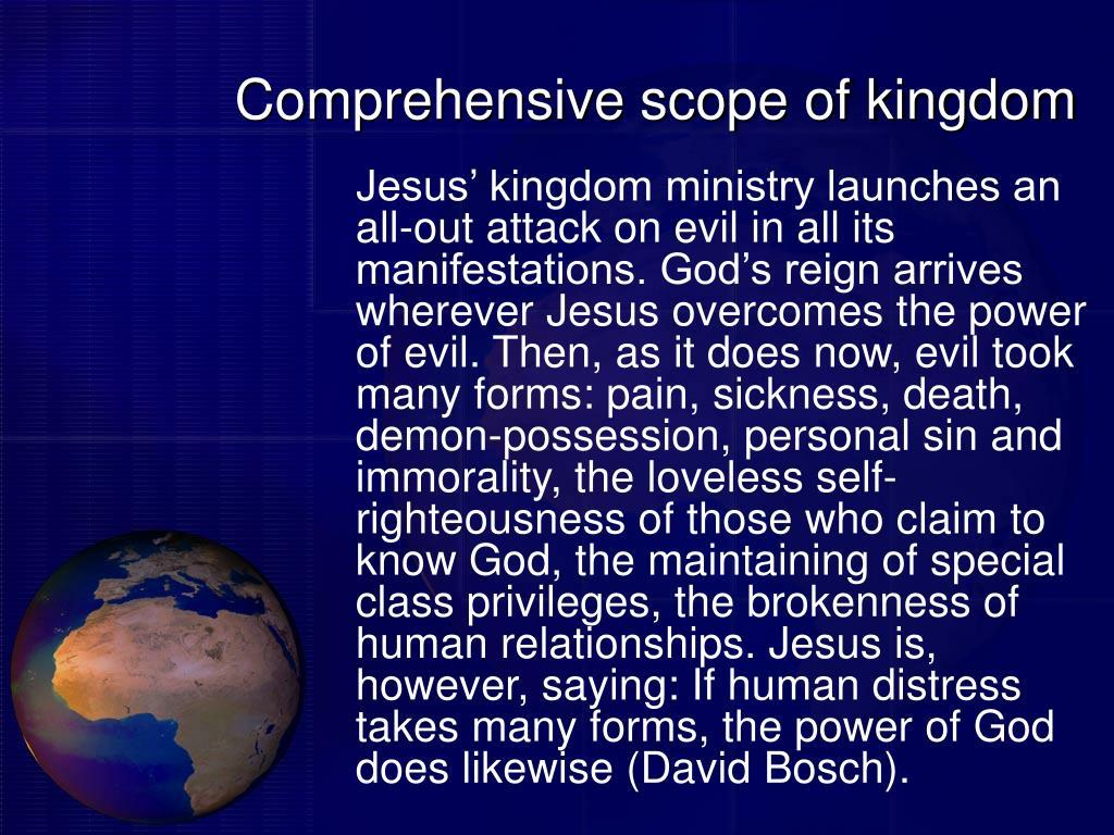 Comprehensive scope of kingdom