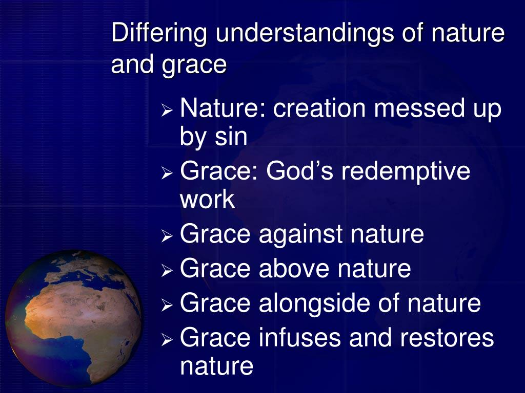 Differing understandings of nature and grace