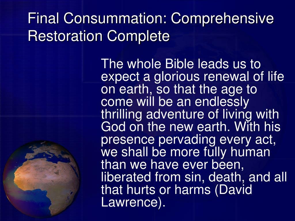 Final Consummation: Comprehensive Restoration Complete
