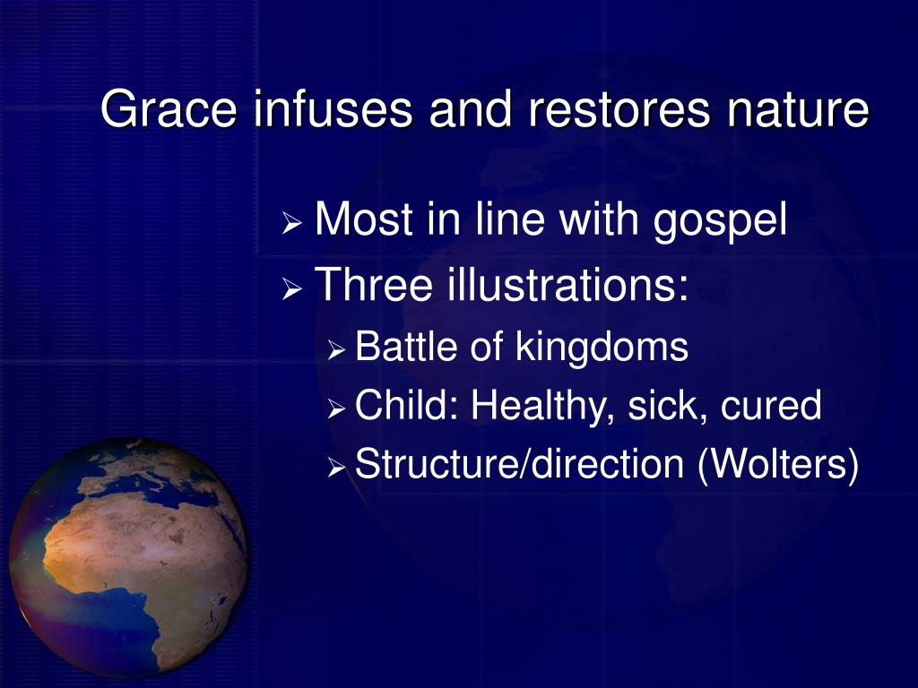Grace infuses and restores nature