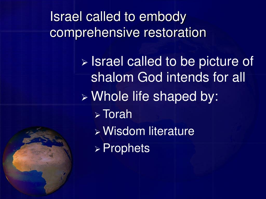 Israel called to embody comprehensive restoration