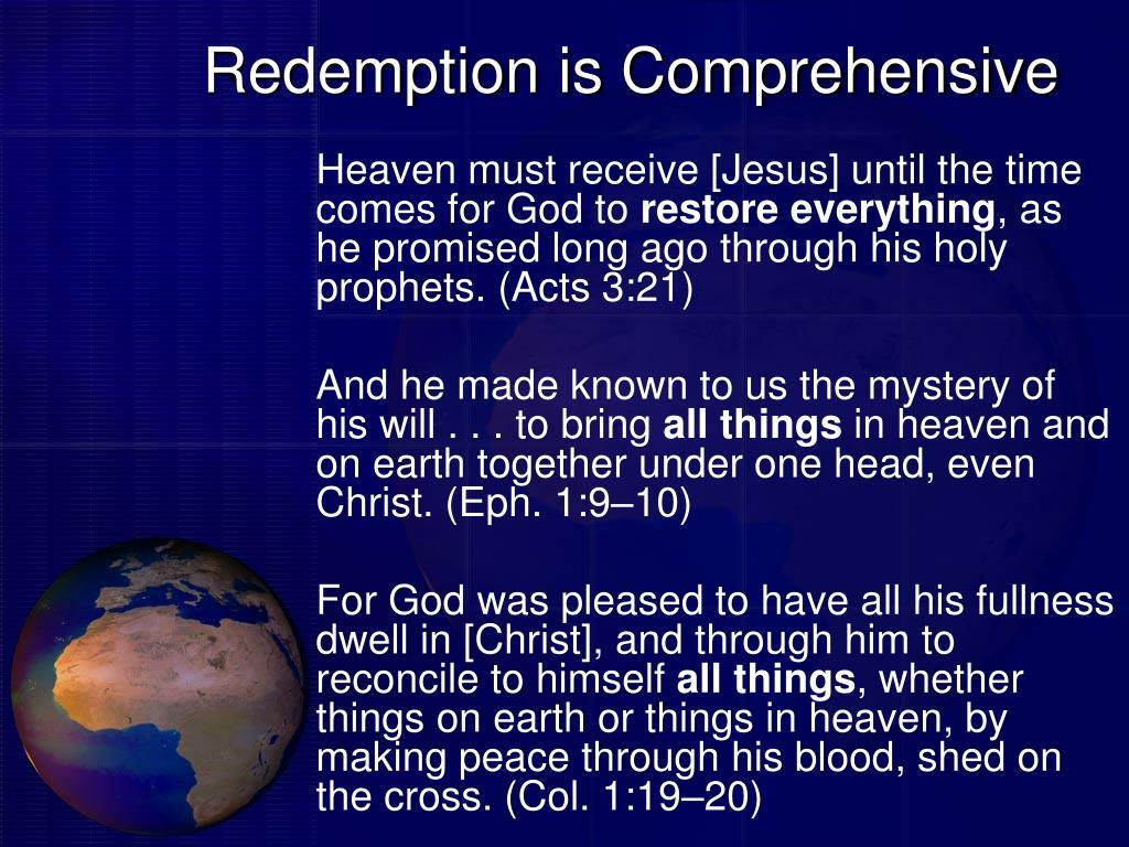 Redemption is Comprehensive