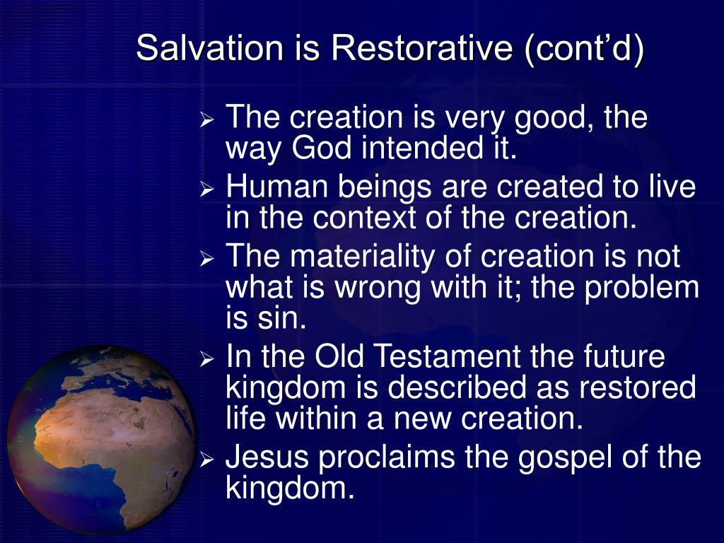 Salvation is Restorative (cont'd)