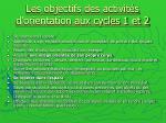 les objectifs des activit s d orientation aux cycles 1 et 2