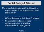 social policy mission