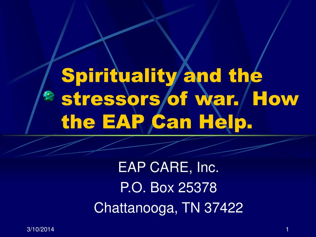 spirituality and the stressors of war how the eap can help l.