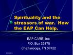 spirituality and the stressors of war how the eap can help