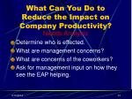 what can you do to reduce the impact on company productivity