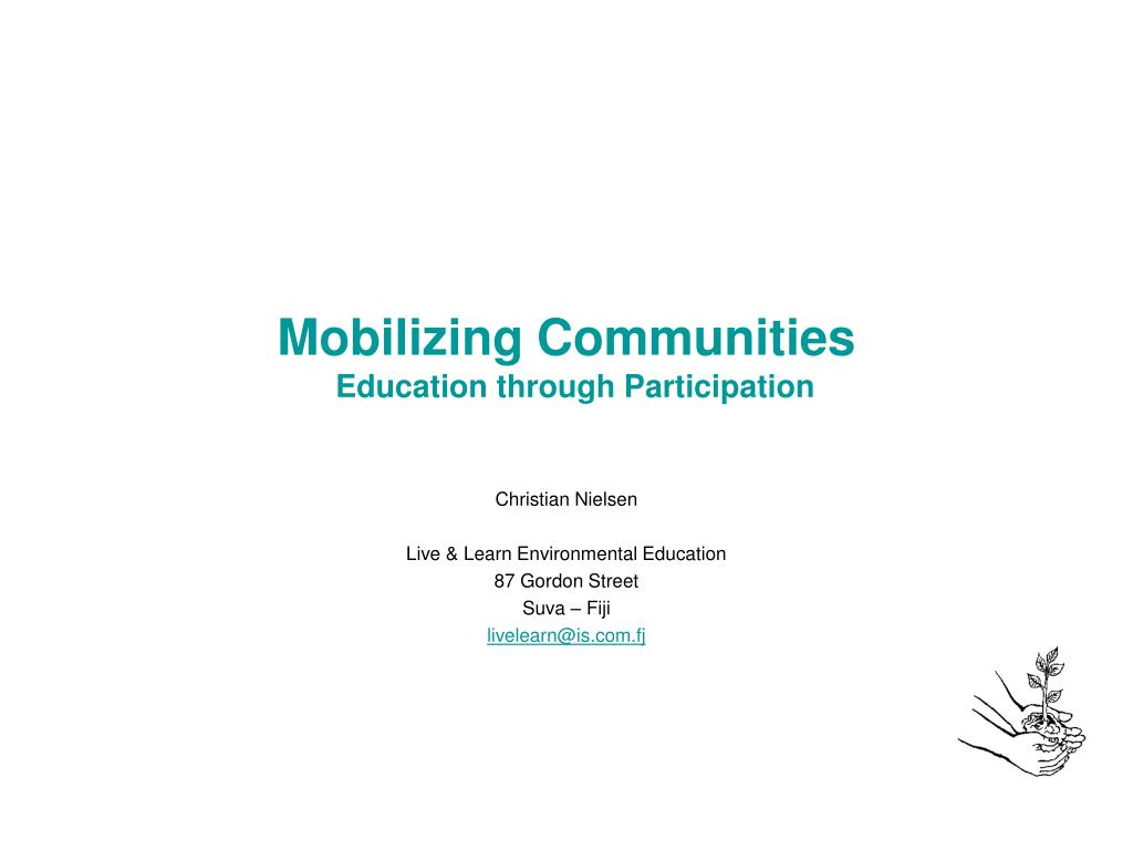 mobilizing communities education through participation l.