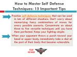 how to master self defense techniques 15 important tips17