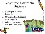 adapt the task to the audience
