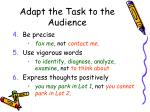 adapt the task to the audience13
