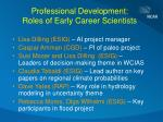 professional development roles of early career scientists