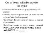 out of hours palliative care for the dying