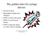 the golden rules for syringe drivers