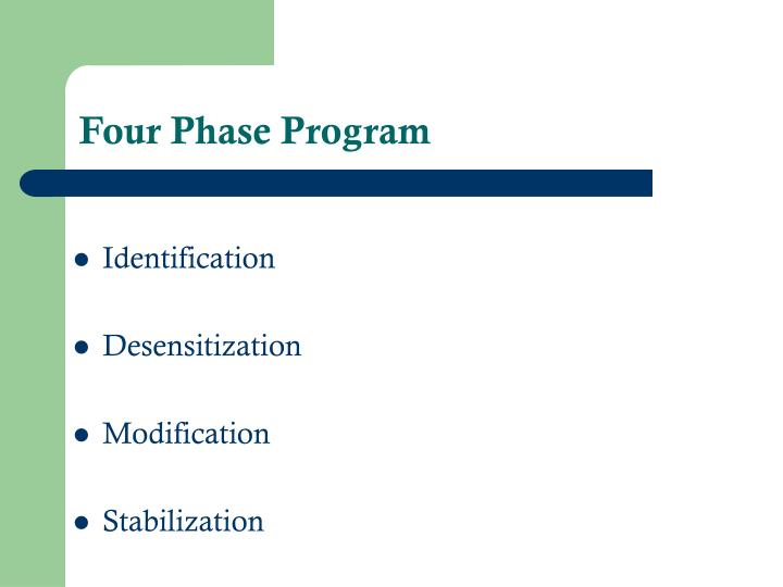 Four phase program