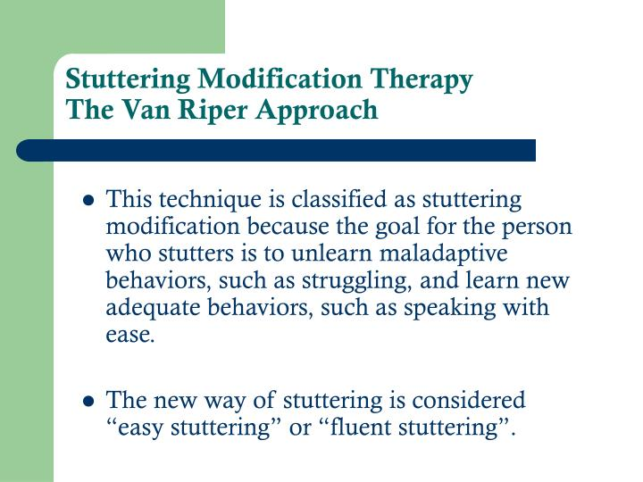 Stuttering modification therapy the van riper approach