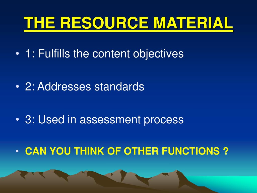 THE RESOURCE MATERIAL