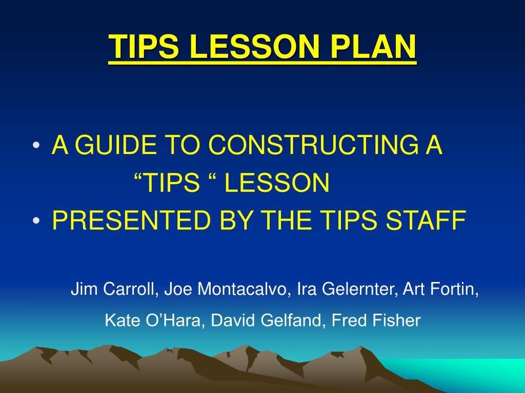 TIPS LESSON PLAN