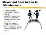movement from action to maintenance