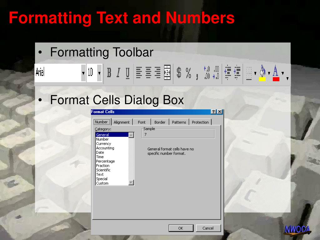 Formatting Text and Numbers