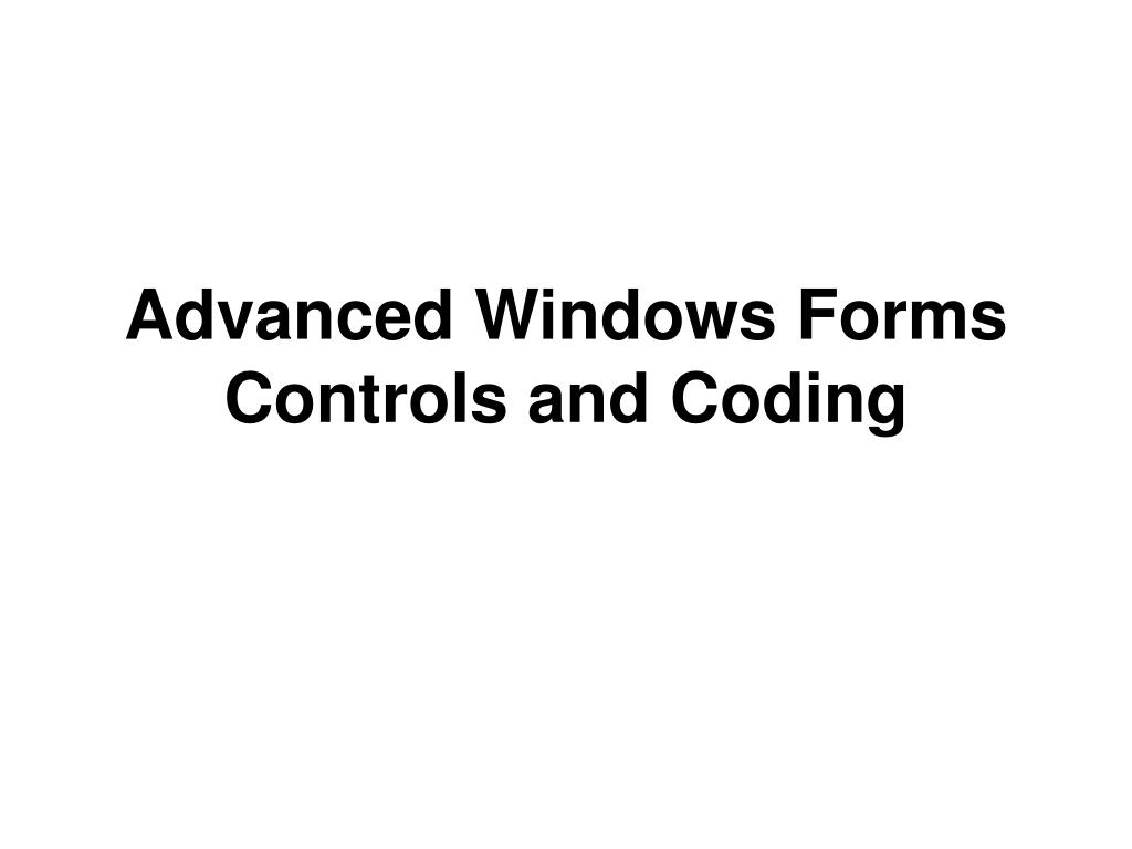 advanced windows forms controls and coding l.
