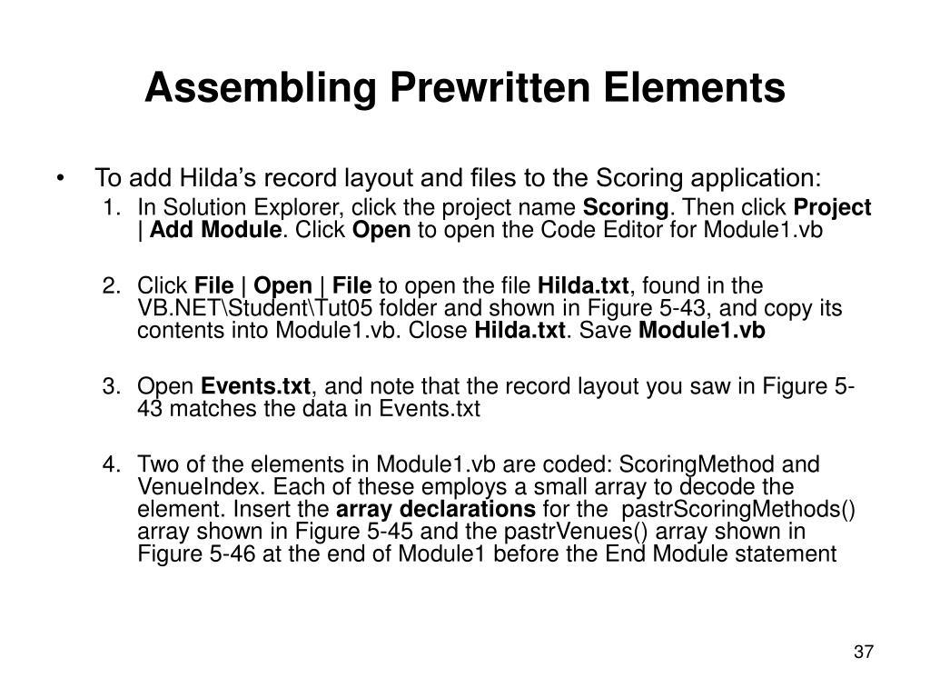 Assembling Prewritten Elements