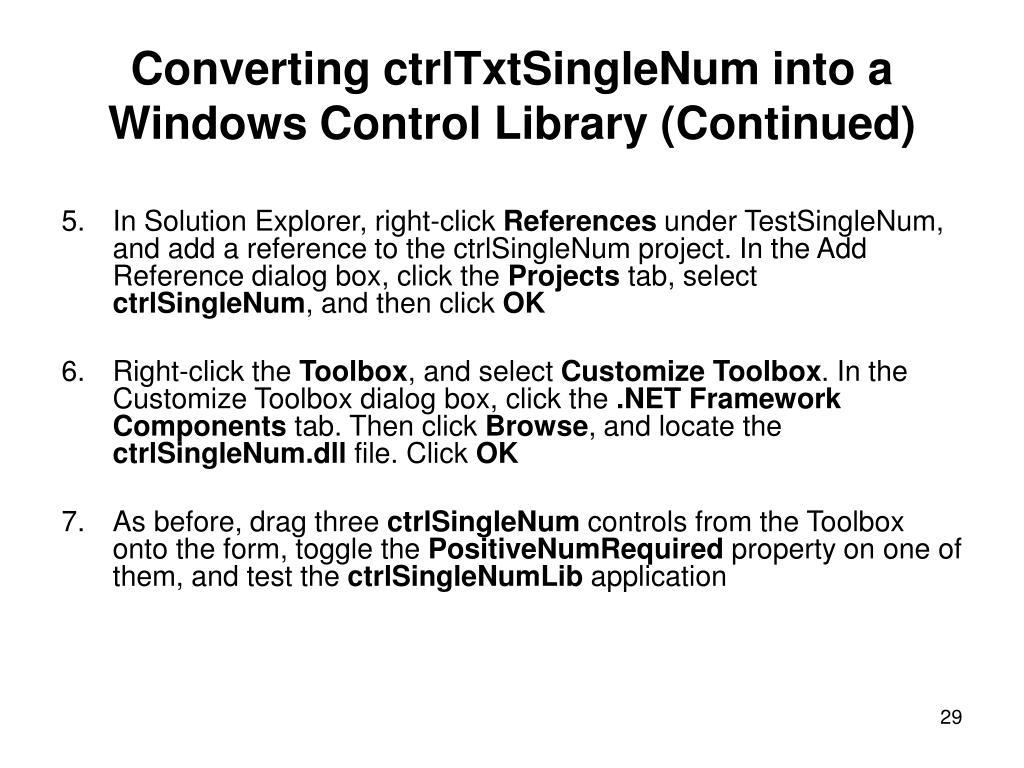 Converting ctrlTxtSingleNum into a Windows Control Library (Continued)