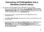 converting ctrltxtsinglenum into a windows control library