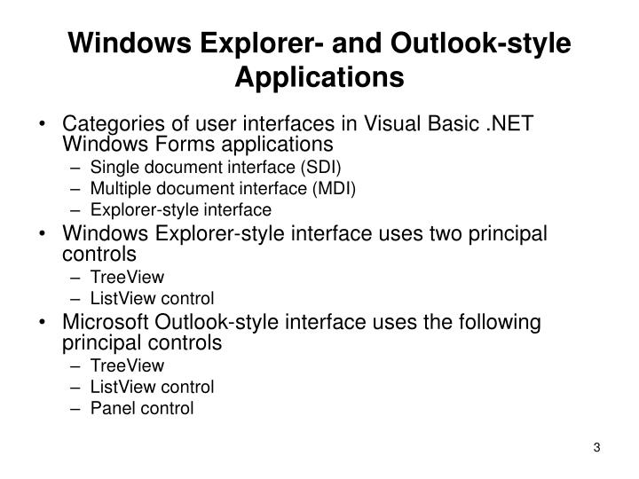 Windows explorer and outlook style applications