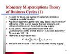 monetary misperceptions theory of business cycles 1