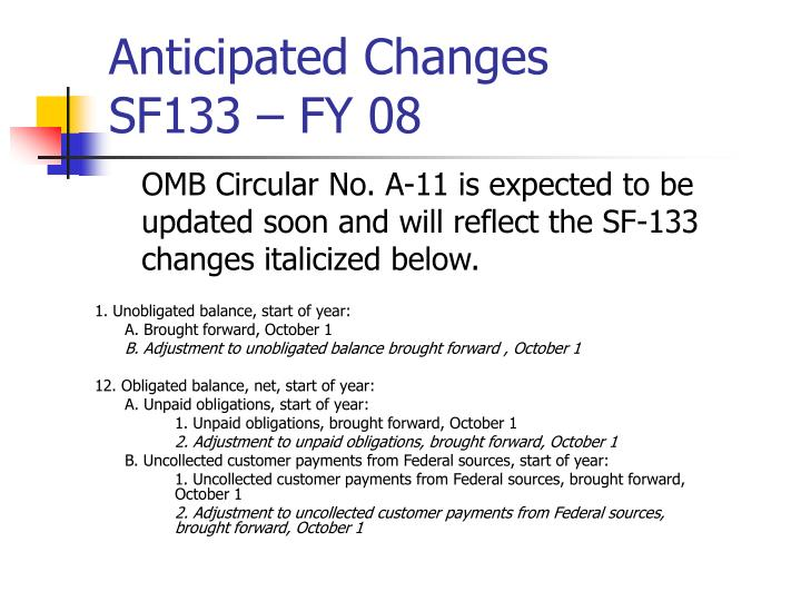 Anticipated changes sf133 fy 08