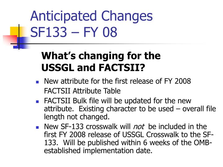 Anticipated changes sf133 fy 083