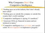 why companies don t use competitive intelligence