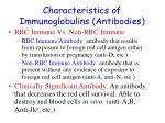 characteristics of immunoglobulins antibodies