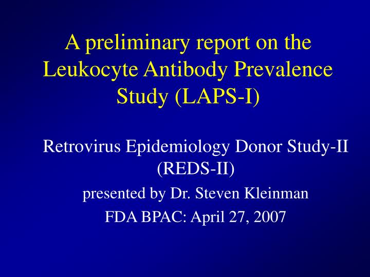 A preliminary report on the leukocyte antibody prevalence study laps i