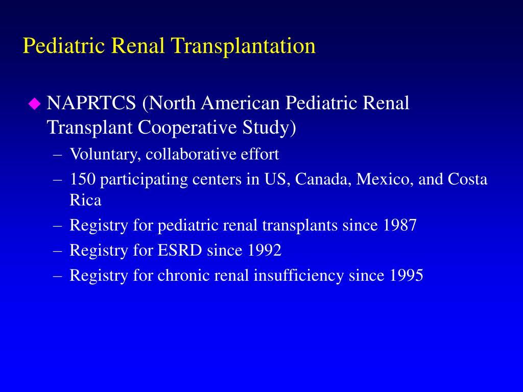 Pediatric Renal Transplantation