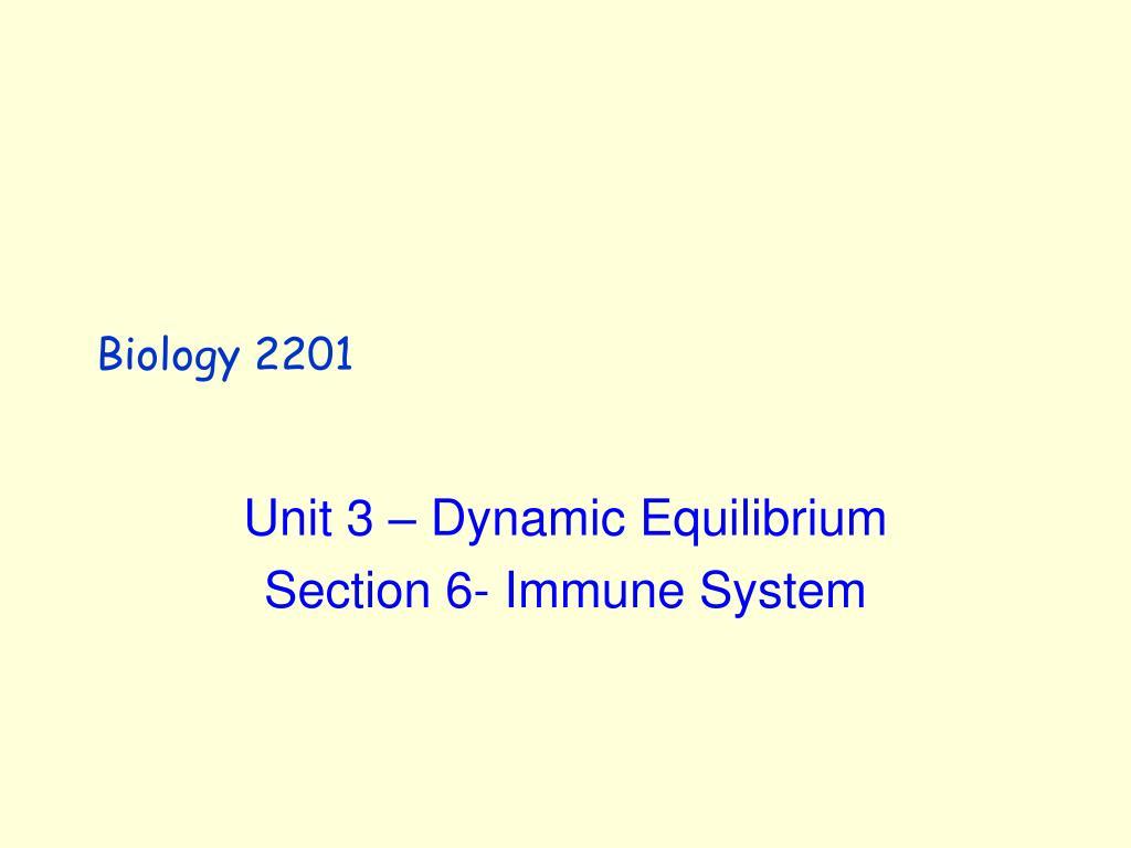 biology 2201 l.