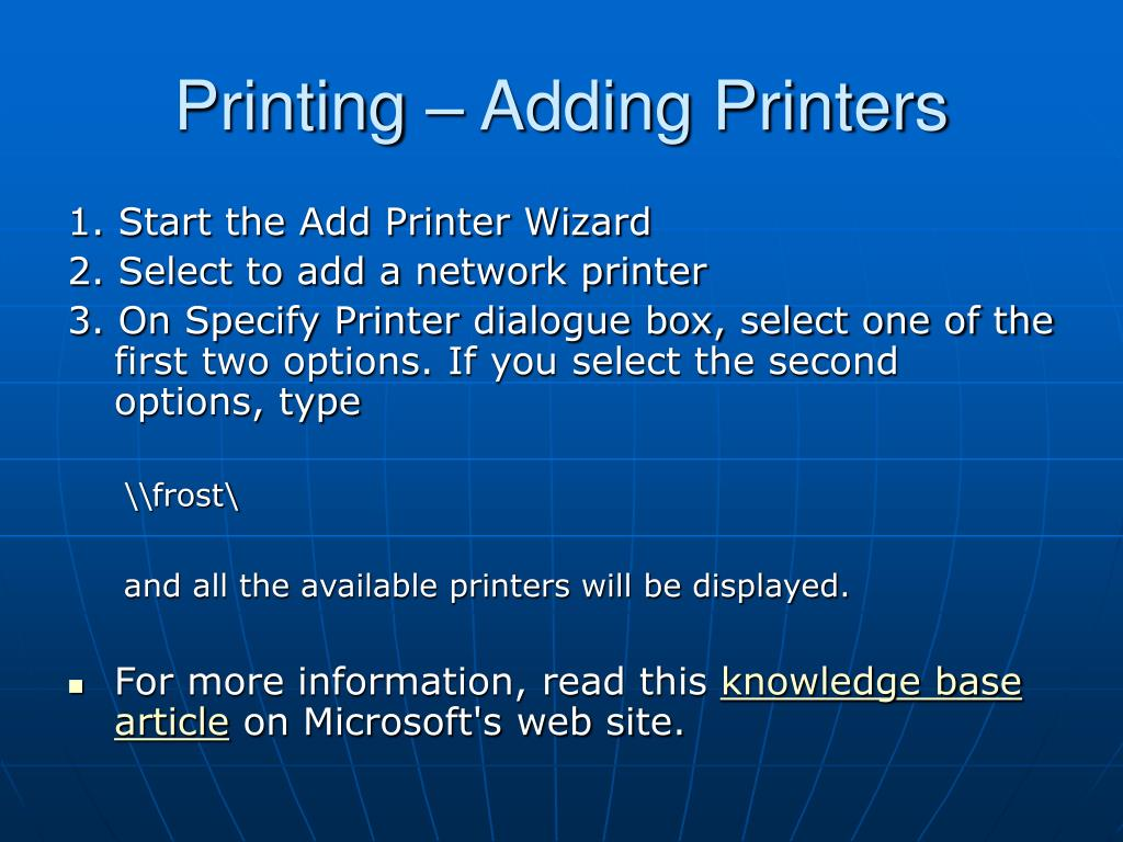 Printing – Adding Printers