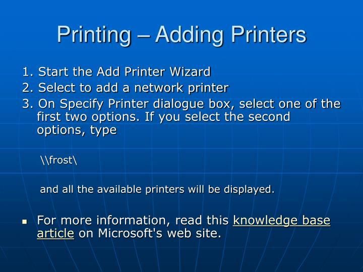 Printing adding printers