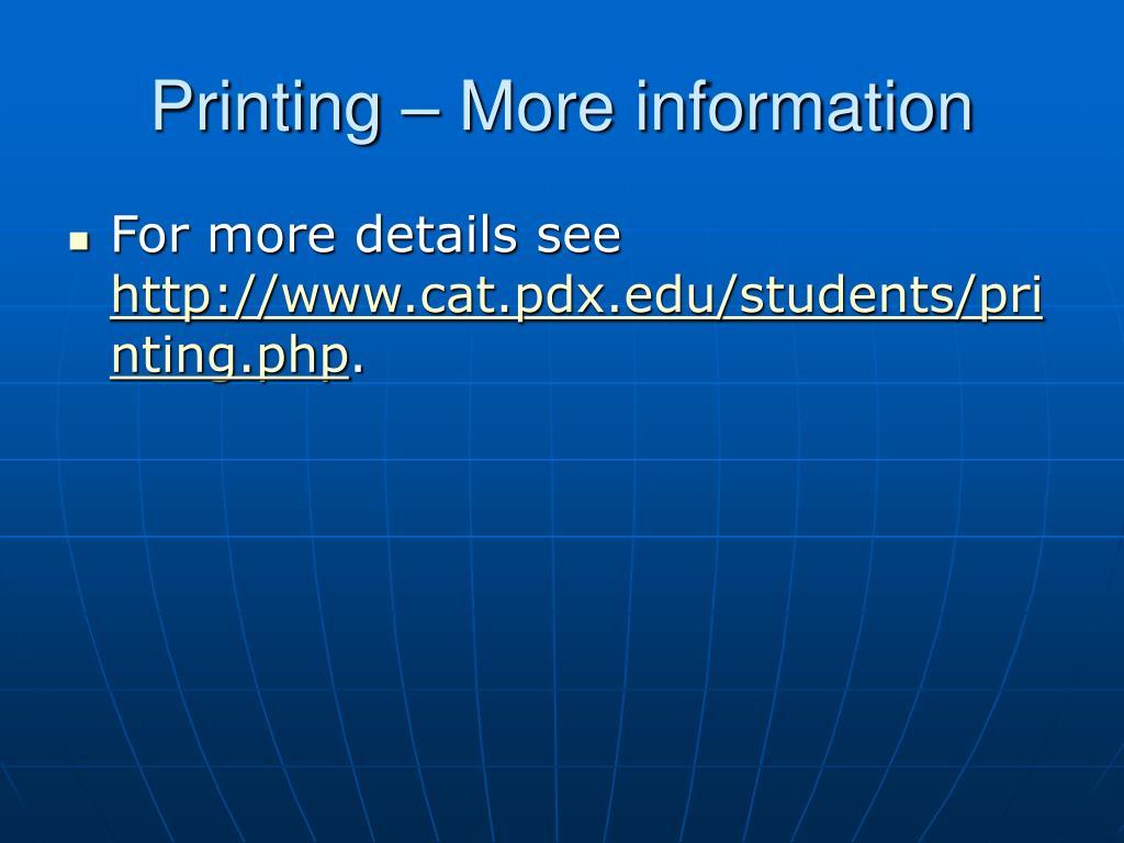 Printing – More information