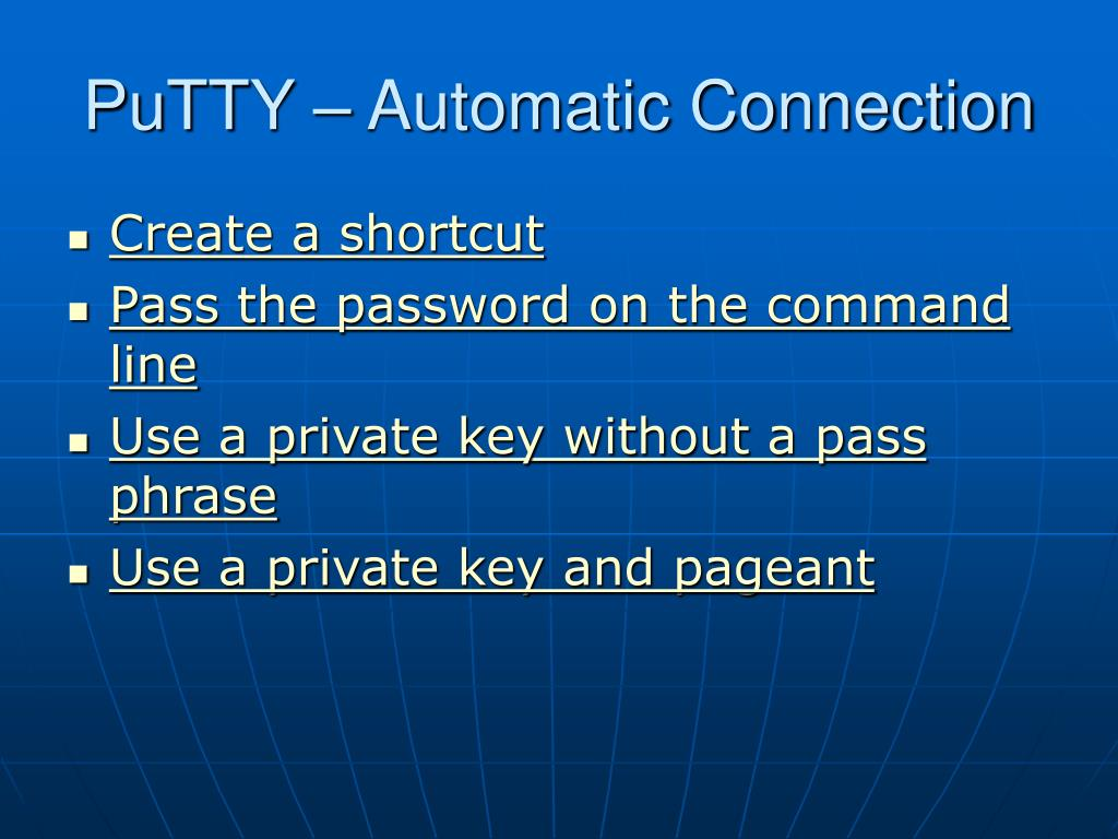 PuTTY – Automatic Connection