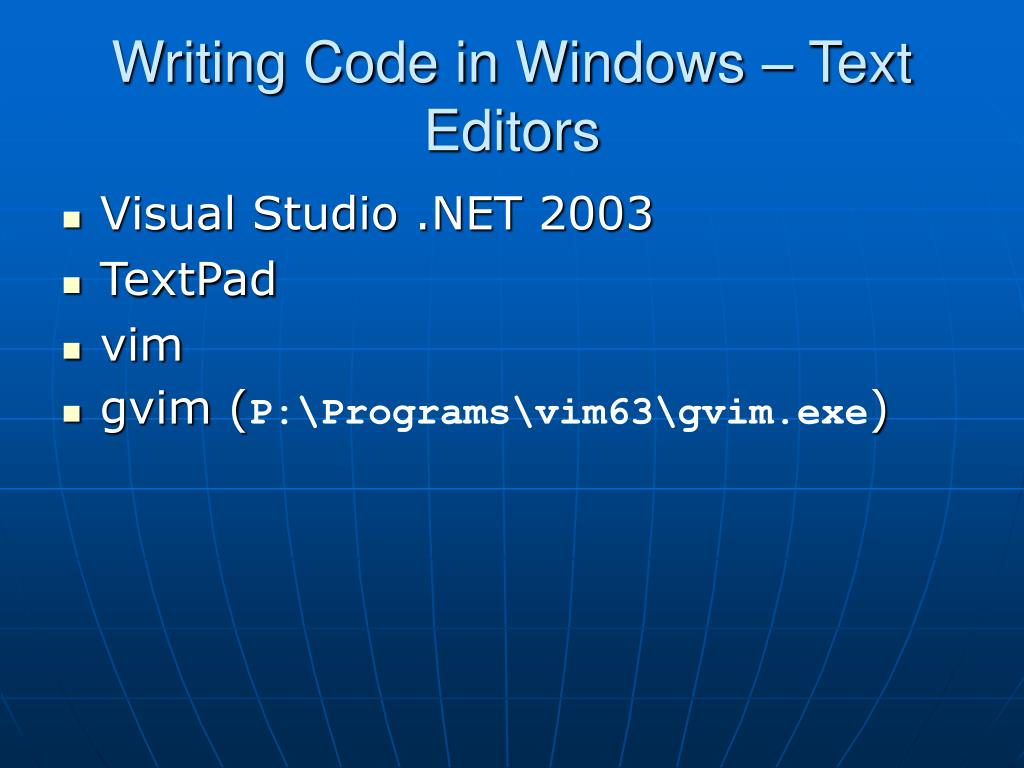 Writing Code in Windows – Text Editors