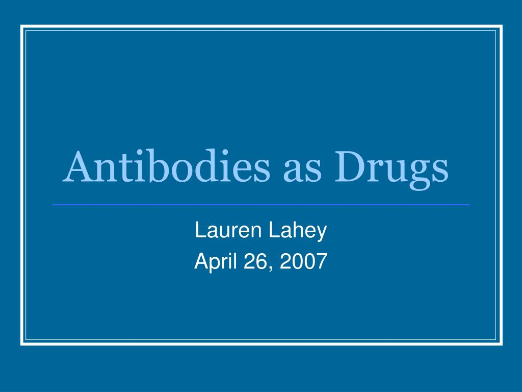 antibodies as drugs l.