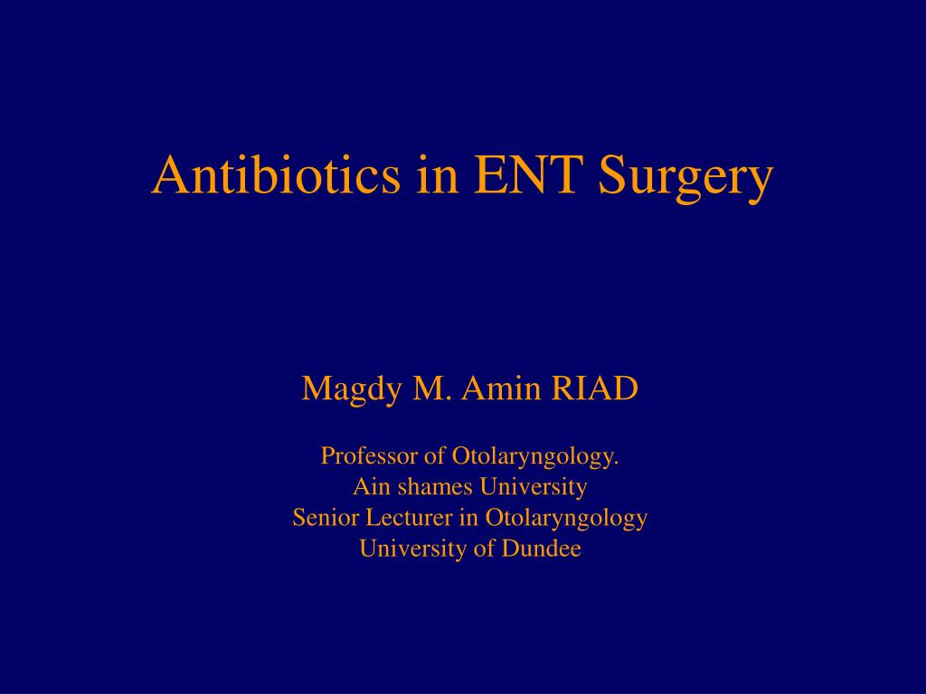antibiotics in ent surgery l.