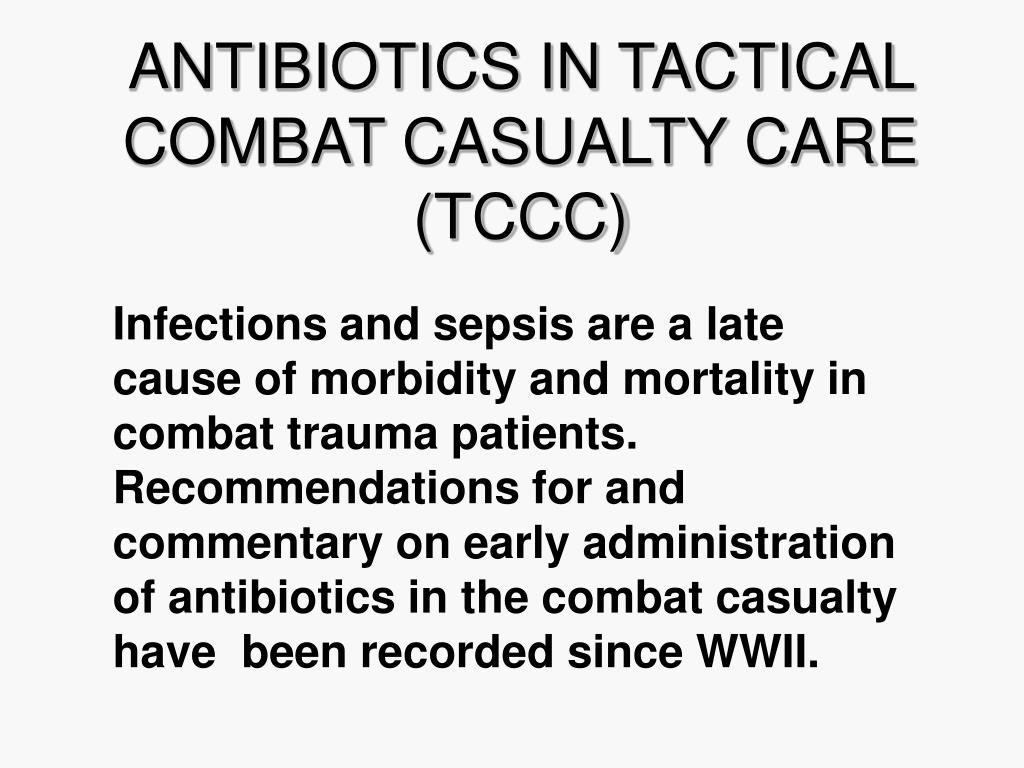 antibiotics in tactical combat casualty care tccc l.