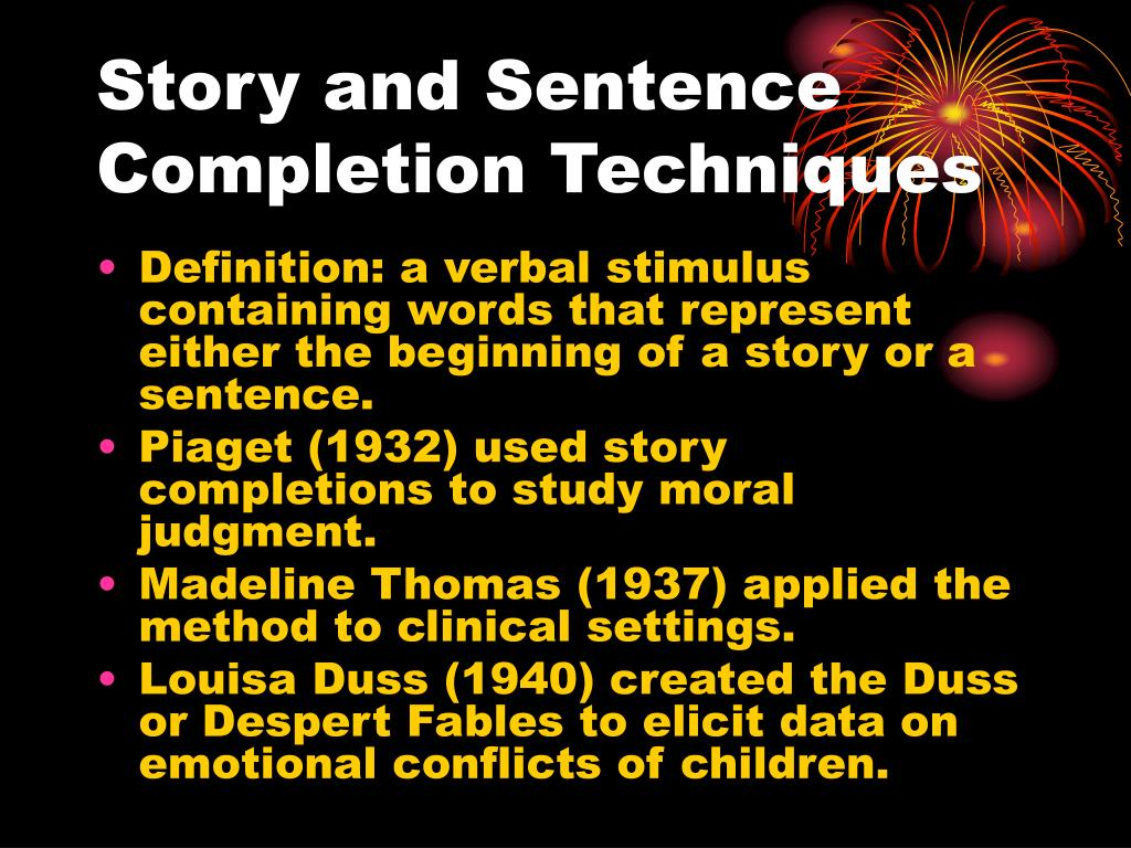 story and sentence completion techniques l.