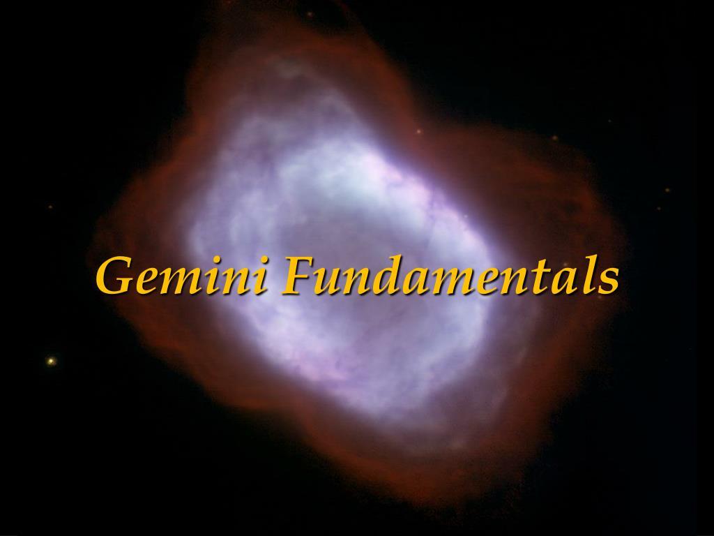 Gemini Fundamentals