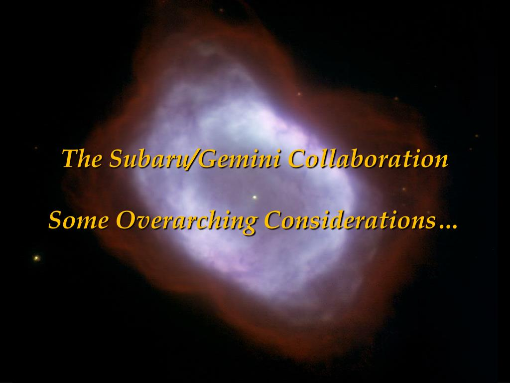 The Subaru/Gemini Collaboration