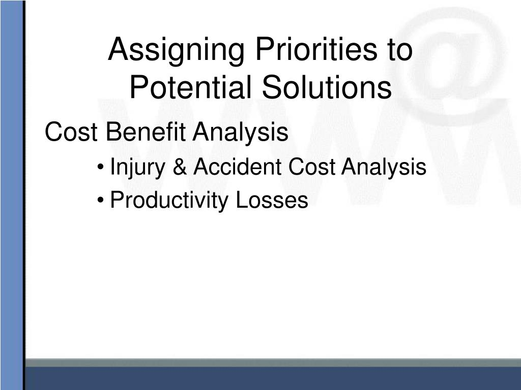 Assigning Priorities to Potential Solutions